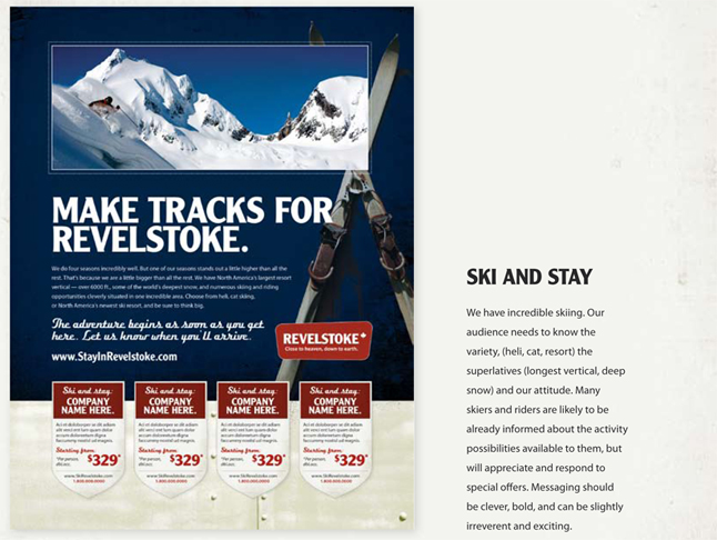 This style ad is aimed and skiers and snowboarders.  Image courtesy of the Revelstoke Accommodation Association