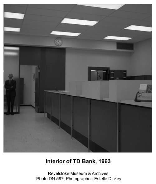 The bank has changed somewhat inside. Estelle Dickey photo courtesy of the Revelstoke Museum & Archives