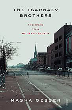 The Tsarnaev Brothers: The Road to a Modern Tragedy, by Masha Gessen, sheds light on some of the factors that motivated these young killers. This title is available through the Revelstoke Branch of the Okanagan Regional Library as The Brothers: The road to an American tragedy.