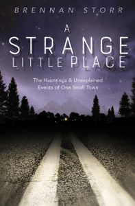 Revelstoke has its share of haunted houses. And local boy Brennan Storr knows them intimately, having collected a spine-tingling selection of supernatural tales of terror, in his just-released book A Strange Little Place: The Hauntings and Unexplained Events of One Small Town.