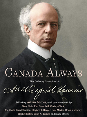 Canadians are pausing this year to mark the 175th anniversary of the birth of Sir Wilfrid Laurier in 1841. As part of these celebrations all seven living past prime ministers wrote essays to honour the life and legacy of their illustrious predecessor. I collected these essays for Arthur Milnes' new book Canada Always: The Defining Speeches of Sir Wilfrid Laurier, to be published this fall by McClelland and Stewart. Image courtesy of Arthur Milnes